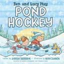 Ben and Lucy Play Pond Hockey