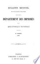 Bulletin mensuel des publications étrangères reçues par le Département des Imprimés de la Bibliothéque Nationale