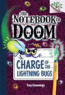 The Notebook of Doom  8  Charge of the Lightning Bugs  a Branches Book    Library Edition