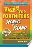 Hacks For Fortniters Secrets Of The Island