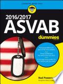 2016 / 2017 ASVAB For Dummies