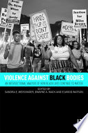 Violence Against Black Bodies
