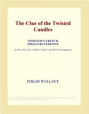 The Clue of the Twisted Candles  Webster s French Thesaurus Edition