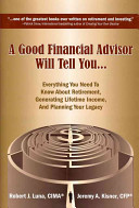 A Good Financial Advisor Will Tell You