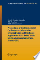 Proceedings Of The International Conference On Information Systems Design And Intelligent Applications 2012 India 2012 Held In Visakhapatnam India January 2012