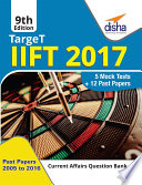 TARGET IIFT 2017  Past Papers 2005   2016    5 Mock Tests   9th Edition