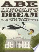 Abe Lincoln s Dream