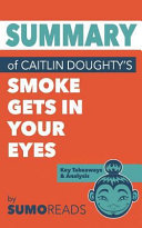 Summary of Caitlin Doughty s Smoke Gets in Your Eyes
