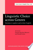Linguistic Choice Across Genres