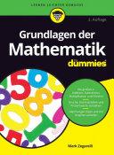 Grundlagen der Mathematik fÃ1⁄4r Dummies