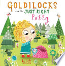 Goldilocks and the Just Right Potty Book PDF