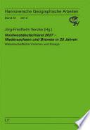 Nordwestdeutschland 2037   Niedersachsen und Bremen in 25 Jahren