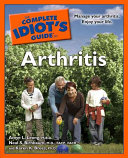 The Complete Idiot's Guide to Arthritis Aspects Of Living With It Treatment Options