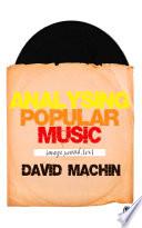 Analysing Popular Music