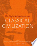 The Oxford Companion To Classical Civilization : did migration play? why was emperor nero popular...