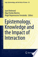 Epistemology  Knowledge and the Impact of Interaction