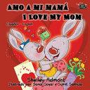 Amo A Mi Mam I Love My Mom