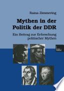 Mythen in der Politik der DDR