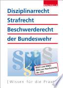 Disziplinarrecht  Strafrecht  Beschwerderecht der Bundeswehr