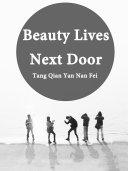 Beauty Lives Next Door