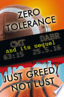 Zero Tolerance   Just Greed  Not Lust