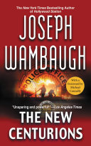 The New Centurions Joseph Wambaugh Forged A New Kind Of