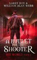 A Bullet for the Shooter