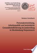 Personalentwicklung, Arbeitsqualität und betriebliche Gesundheitsförderung im Justizvollzug in Mecklenburg-Vorpommern