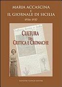 Maria Accascina e il giornale di Sicilia 1934 1937  Cultura fra critica e cronache