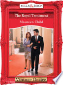 The Royal Treatment  Mills   Boon Desire   Crown and Glory  Book 7