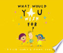 What Would You Wish For  Book PDF