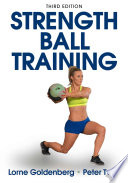 Strength Ball Training 3rd Edition