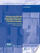Disturbi specifici del linguaggio  disprassie e funzioni esecutive