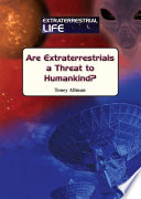 Are Extraterrestrials a Threat to Humankind