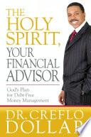 The Holy Spirit  Your Financial Advisor