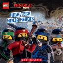 High Tech Ninja Heroes  The LEGO Ninjago Movie  Storybook