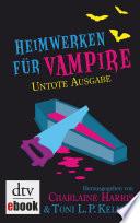 Heimwerken f  r Vampire  Untote Ausgabe