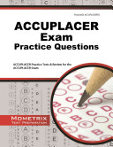 ACCUPLACER Exam Practice Questions