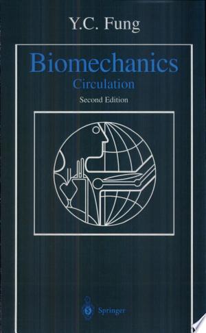 Biomechanics: Circulation - ISBN:9780387943848