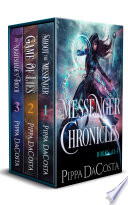 Messenger Chronicles Books 1 3