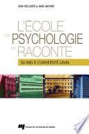 L'École de psychologie se raconte