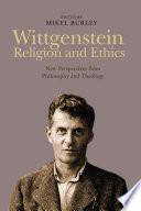 Wittgenstein  Religion and Ethics