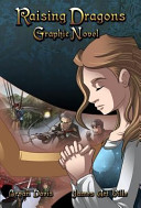 Raising Dragons Graphic Novel
