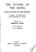 The Future of the Novel  Famous Authors on Their Methods