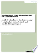 Soziale Erwünschtheit - Eine Untersuchung bezüglich Instruktion, Methode und Geschlechtszugehörigkeit