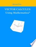 Vector Calculus Using Mathematica
