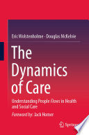 The Dynamics Of Care