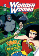 Wonder Woman  Rumble in the Rainforest Book PDF