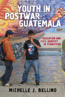 Youth in Postwar Guatemala