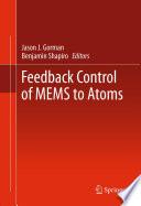 Feedback Control Of Mems To Atoms book